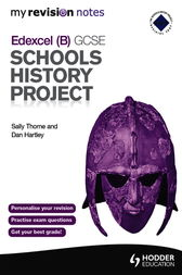 My Revision Notes Edexcel (B) GCSE Schools History Project by Sally Thorne