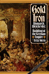 Gold and Iron by Fritz Stern