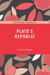 The Routledge Guidebook to Plato's Republic by Nickolas Pappas