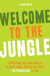 Welcome to the Jungle by Hilary T. Smith