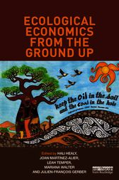 Ecological Economics from the Ground Up by Hali Healy