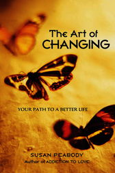 The Art of Changing by Susan Peabody