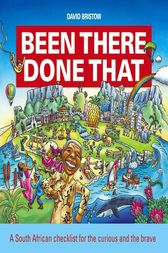 Been There, Done That by David Bristow