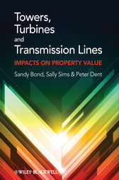 Towers, Turbines and Transmission Lines by Sandy Bond