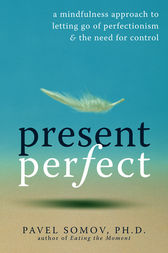 Present Perfect by Pavel Somov