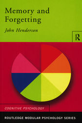 Memory and Forgetting by John Henderson