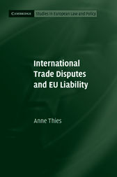 International Trade Disputes and EU Liability by Anne Thies