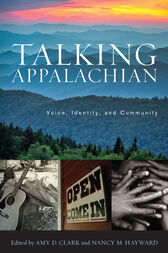 Talking Appalachian by Amy D. Clark