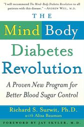 The Mind-Body Diabetes Revolution by Richard S. Surwit