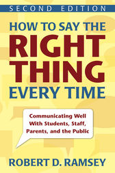 How to Say the Right Thing Every Time by Robert D. Ramsey