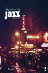 Experiencing Jazz by Richard J. Lawn