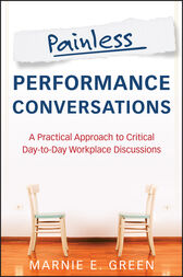 Painless Performance Conversations by Marnie E. Green