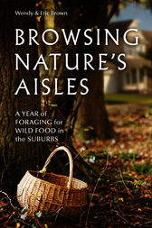 Browsing Nature's Aisles by Wendy Brown