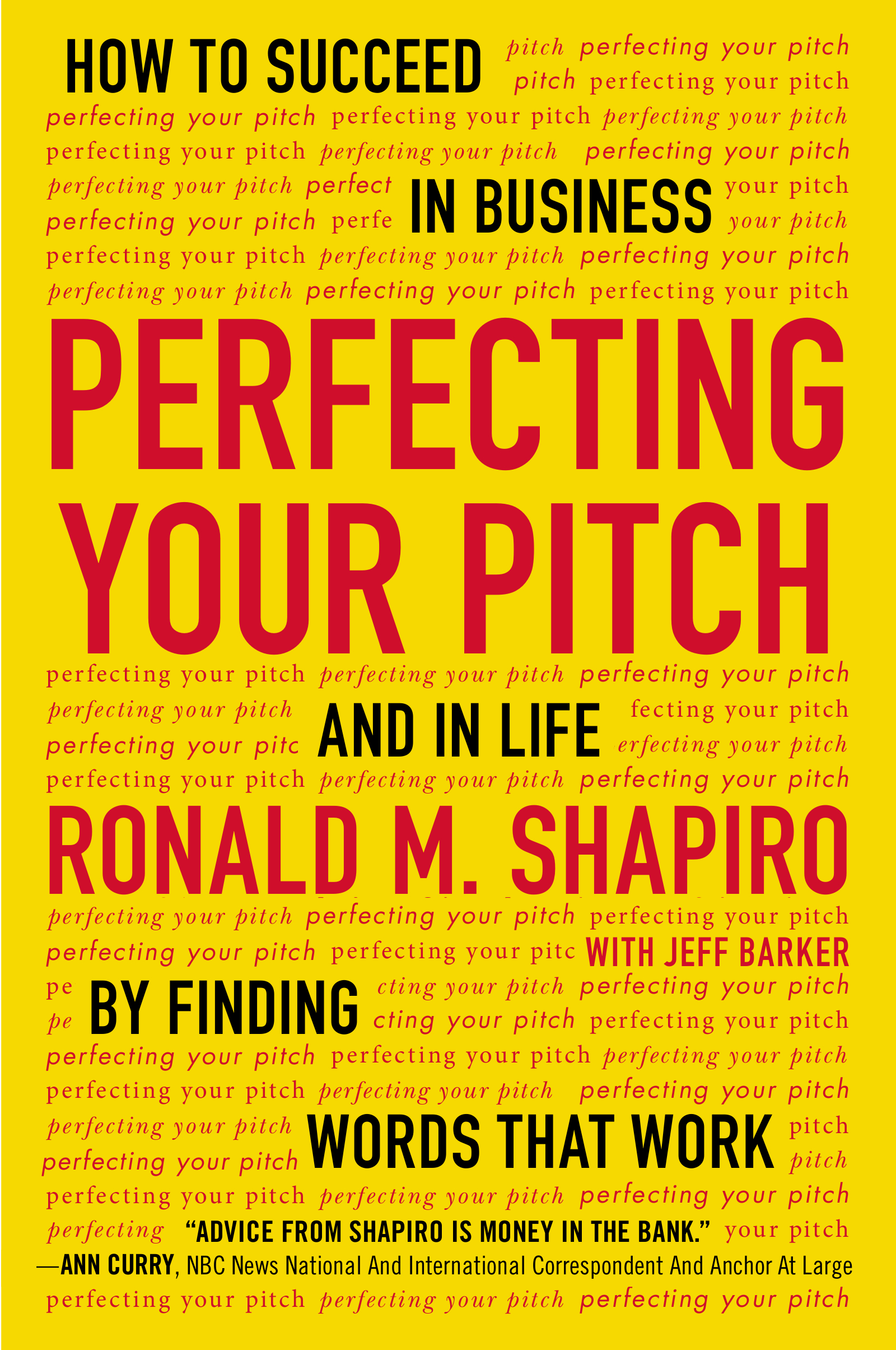 Download Ebook Perfecting Your Pitch by Ronald M. Shapiro Pdf