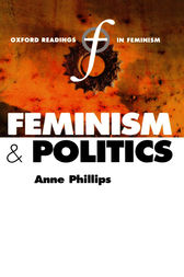 Feminism and Politics by Anne Phillips