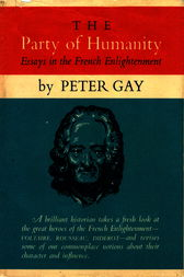 The Party of Humanity by Peter Gay