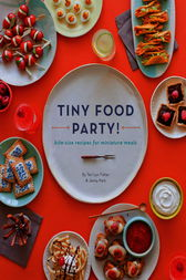 Tiny Food Party! by Teri Lyn Fisher