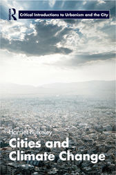 Cities and Climate Change by Harriet Bulkeley