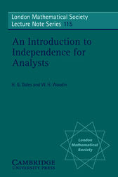An Introduction to Independence for Analysts by H. G. Dales