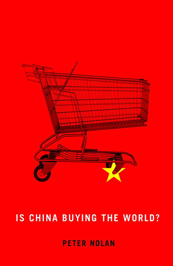 Download Ebook Is China Buying the World? by Peter Nolan Pdf
