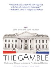 The Gamble by John Sides