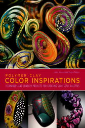 Polymer Clay Color Inspirations by Lindly Haunani