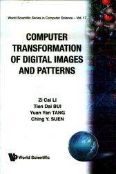Computer Transformation of Digital Images and Patterns by Z.C. Li