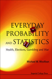 Everyday Probability and Statistics by Michael M. Woolfson