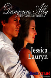 Dangerous Ally (BookStrand Publishing Romance) by Jessica Lauryn