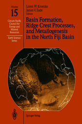 Basin Formation, Ridge Crest Processes, and Metallogenesis in the North Fiji Basin by Loren W. Kroenke