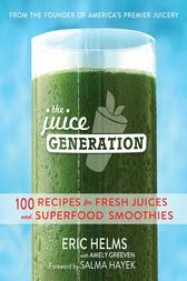 The Juice Generation by Eric Helms