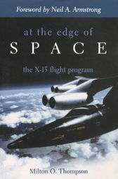 At the Edge of Space by Milton O. Thompson