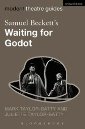 Samuel Beckett's Waiting for Godot by Mark Taylor-Batty