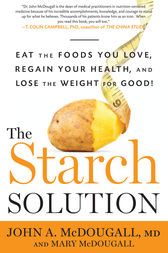The Starch Solution by John McDougall
