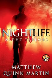 Nightlife: Night Terrors by Matthew Quinn Martin