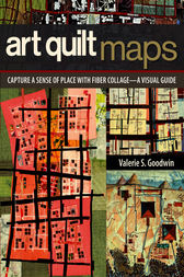 Art Quilt Maps by Valerie S. Goodwin