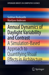 Annual Dynamics of Daylight Variability and Contrast: A Simulation-Based Approach to Quantifying Visual Effects in Architecture