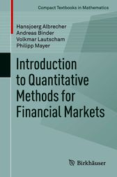 Introduction to Quantitative Methods for Financial Markets by Hansjoerg Albrecher