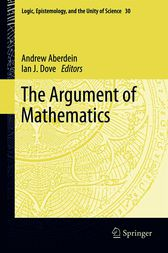 The Argument of Mathematics by Andrew Aberdein