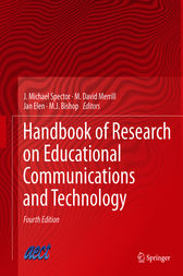 Handbook of Research on Educational Communications and Technology by J. Michael Spector