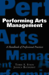 Performing Arts Management by Jessica Bathurst