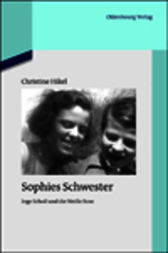 Sophies Schwester by Christine Friederich