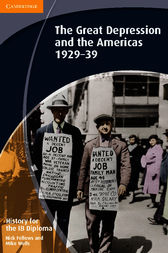 History for the IB Diploma: The Great Depression and the Americas 1929–39 by Nick Fellows