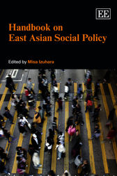 Handbook on East Asian Social Policy by M. Izuhara