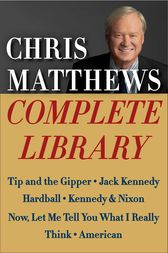 Chris Matthews Complete Library E-book Box Set by Chris Matthews