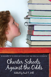 Charter Schools against the Odds: An Assessment of the Koret Task Force on K–12 Education