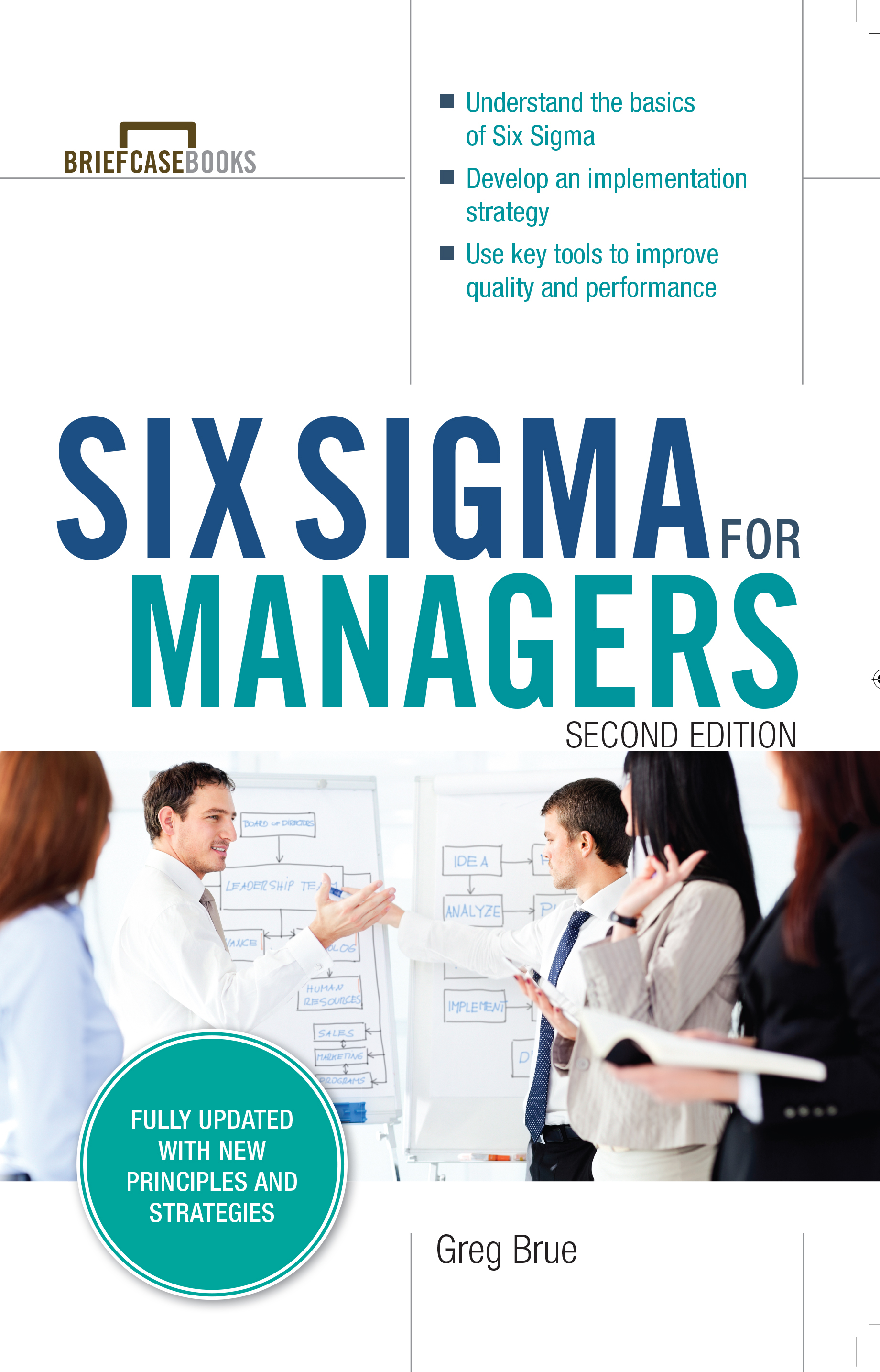 Download Ebook Six Sigma for Managers, Second Edition (Briefcase Books Series) (2nd ed.) by Greg Brue Pdf