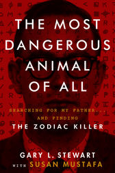 The Most Dangerous Animal of All by Gary L. Stewart