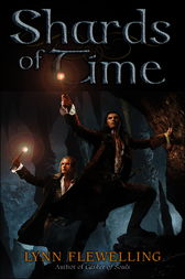 Shards of Time by Lynn Flewelling