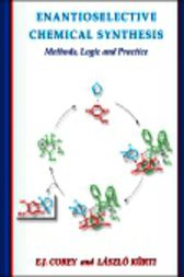Enantioselective Chemical Synthesis by Elias J. Corey